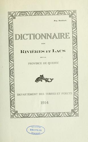 dictionnaire rivieres lacs 1914