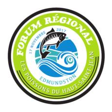 Forum régional sur les poissons du Haut-Saint-Jean – Fish of the Upper St. John regional forum