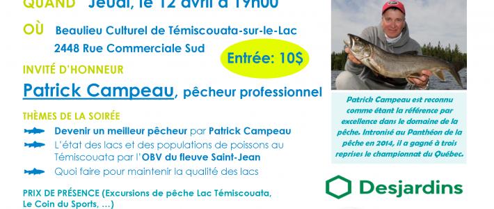 Jeudi, 12 avril: Patrick Campeau au Témiscouata lors d'une Soirée sur la pêche et les lacs!