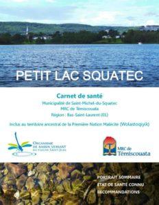 Préserver le Petit lac Squatec, Témiscouata